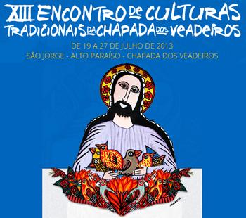 XIII Encontro de Culturas Tradicionais - Chapada dos Veadeiros