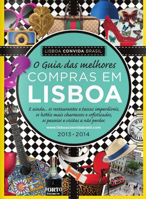 O Guia das Melhores Compras em Lisboa