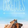 Direções - Uma viagem pelo sudeste asiático