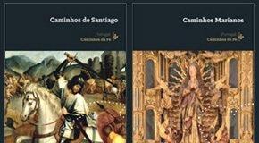 Caminhos Marianos e de Santiago de Compostela